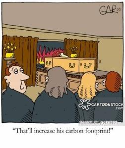 'That'll increase his carbon footprint!'
